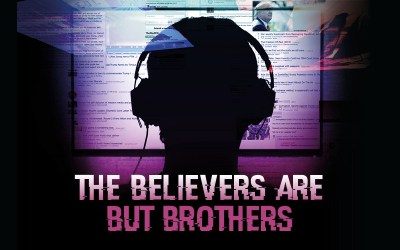 The Anonymous Face of the Net: 'The Believers are but Brothers'