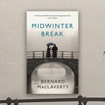 International Women's Day: Bernard MacLaverty's 'Midwinter Break'