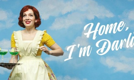 A Warning Against Fetishising the Domestic Goddess: 'Home I'm Darling'