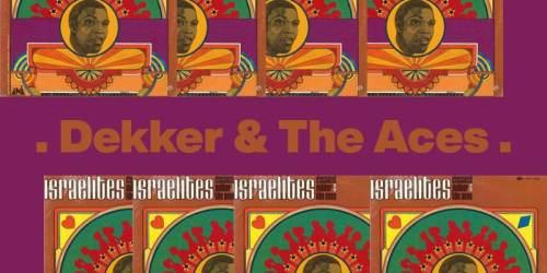 Israelites (1968) – Dekker & The Aces