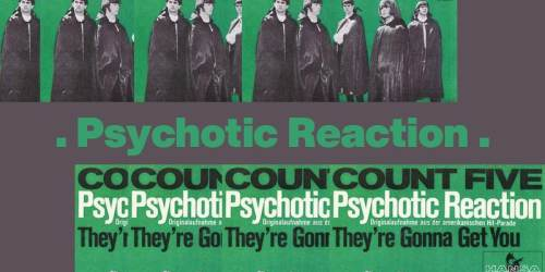 Psychotic Reaction (1966) – The Count Five