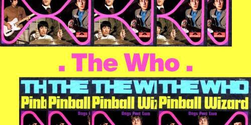 Pinball Wizard – The Who 彈珠台