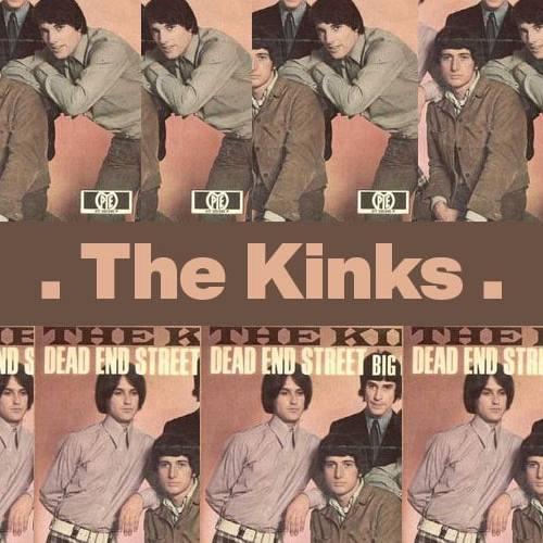 Dead End Street – The Kinks