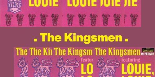 Louie Louie – The Kingsmen