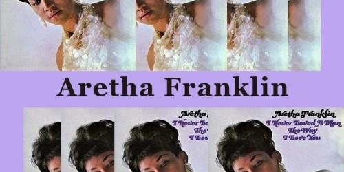 Do Right Woman, Do Right Man – Aretha Franklin:歌詞及意思