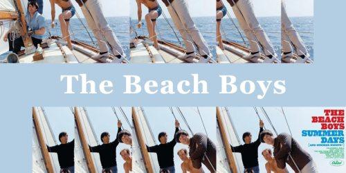 California Girls – The Beach Boys:歌詞及意思