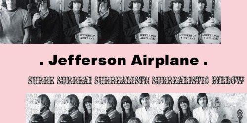 Somebody to Love – Jefferson Airplane:歌詞及意思