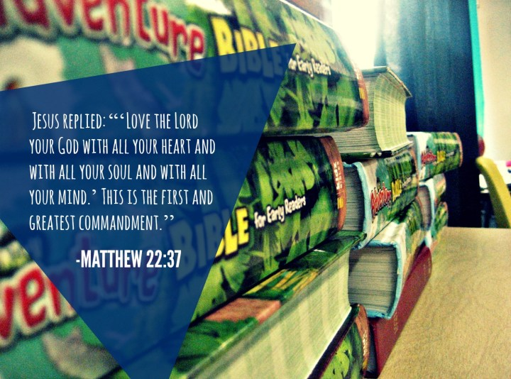 Spiritual Life; Greatest Commandment; Matthew 22; Bible School