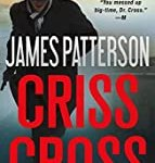Criss Cross (Alex Cross (25)) by James Patterson