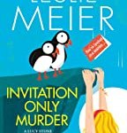 Invitation Only Murder (A Lucy Stone Mystery) by Leslie Meier