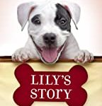 Lily's Story: A Puppy Tale by W. Bruce Cameron