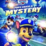 Paw Patrol - Pups Chase a Mystery (2019)