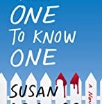 Takes One to Know One: A Novel by Susan Isaacs