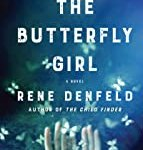 The Butterfly Girl: A Novel by Rene Denfeld
