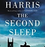 The Second Sleep: A novel by Robert Harris
