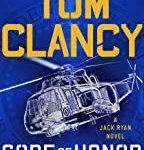 Tom Clancy Code of Honor (A Jack Ryan Novel) by Marc Cameron