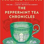 The Peppermint Tea Chronicles: 44 Scotland Street Series (13) by Alexander McCall Smith