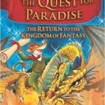 The Return to the Kingdom of Fantasy (The Quest for Paradise) by Geronimo Stilton