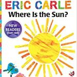 Where Is the Sun? (The World of Eric Carle) by Eric Carle