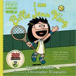 I am Billie Jean King (Ordinary People Change the World) by Brad Meltzer