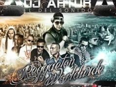 Dj Artur El Del Sonido Reggaeton WorldWide