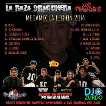 Los Dragones La Legion Megamix 2014 Dj Zurdo Dj Marce