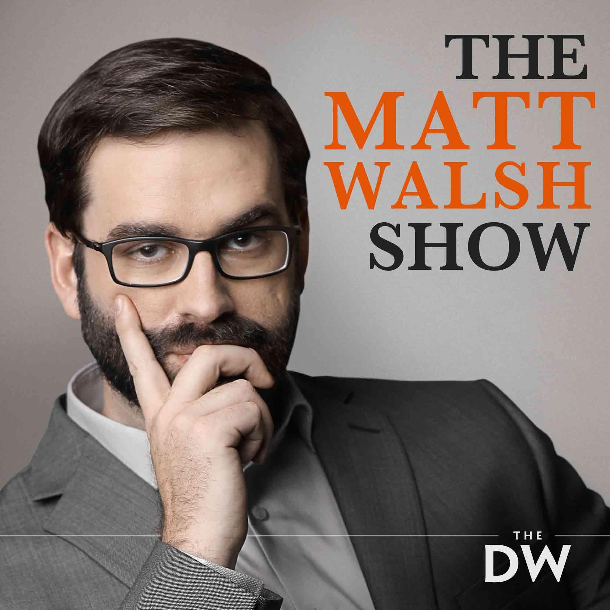 The Matt Walsh Show