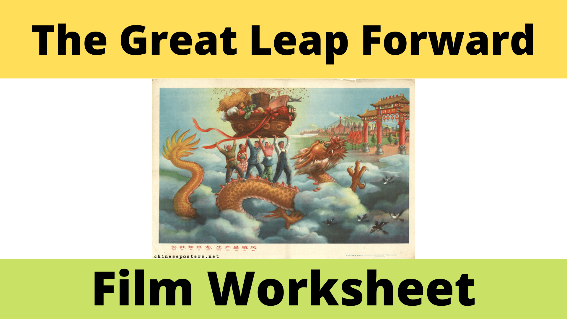 The Great Leap Forward Film Worksheet