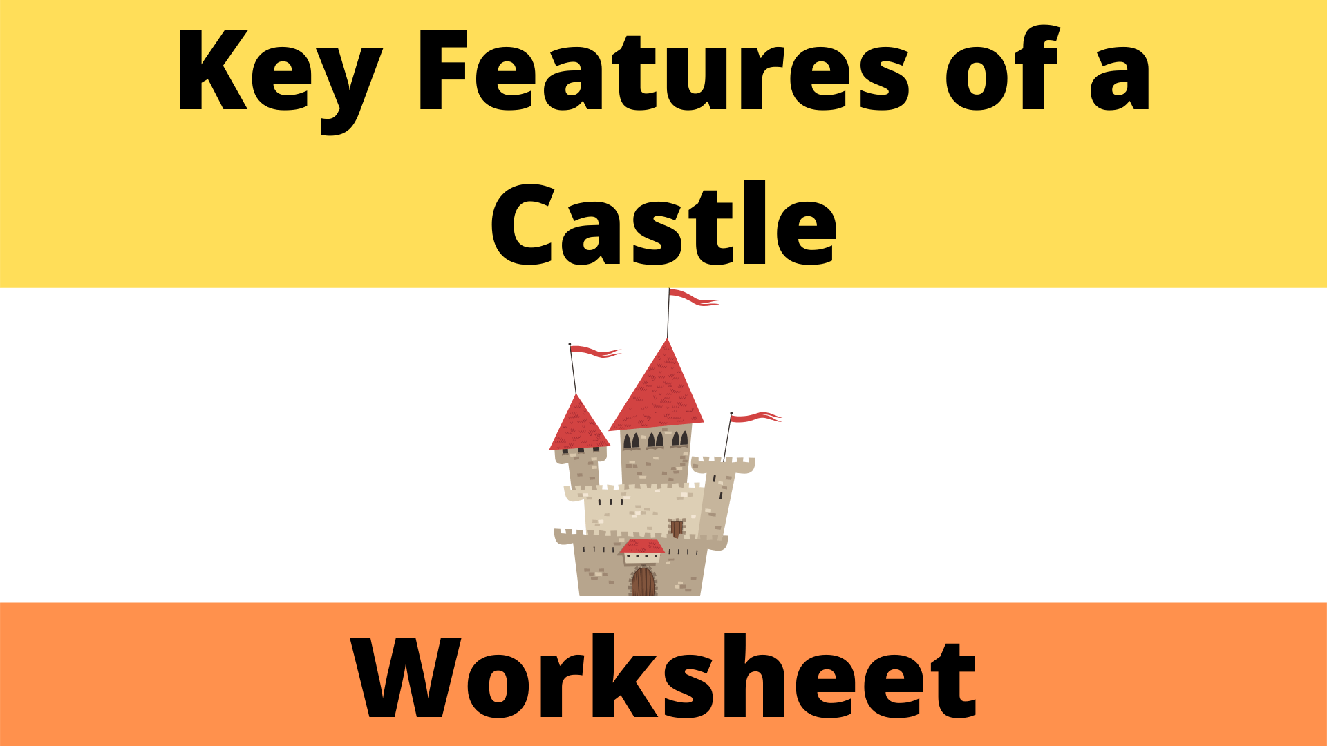 Key Features Of A Castle Worksheet
