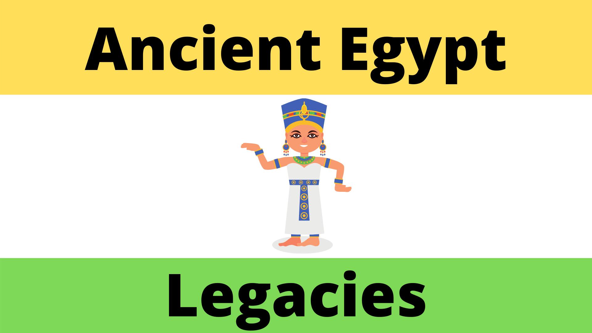 Ancient Egyptian Legacies Lesson Plan