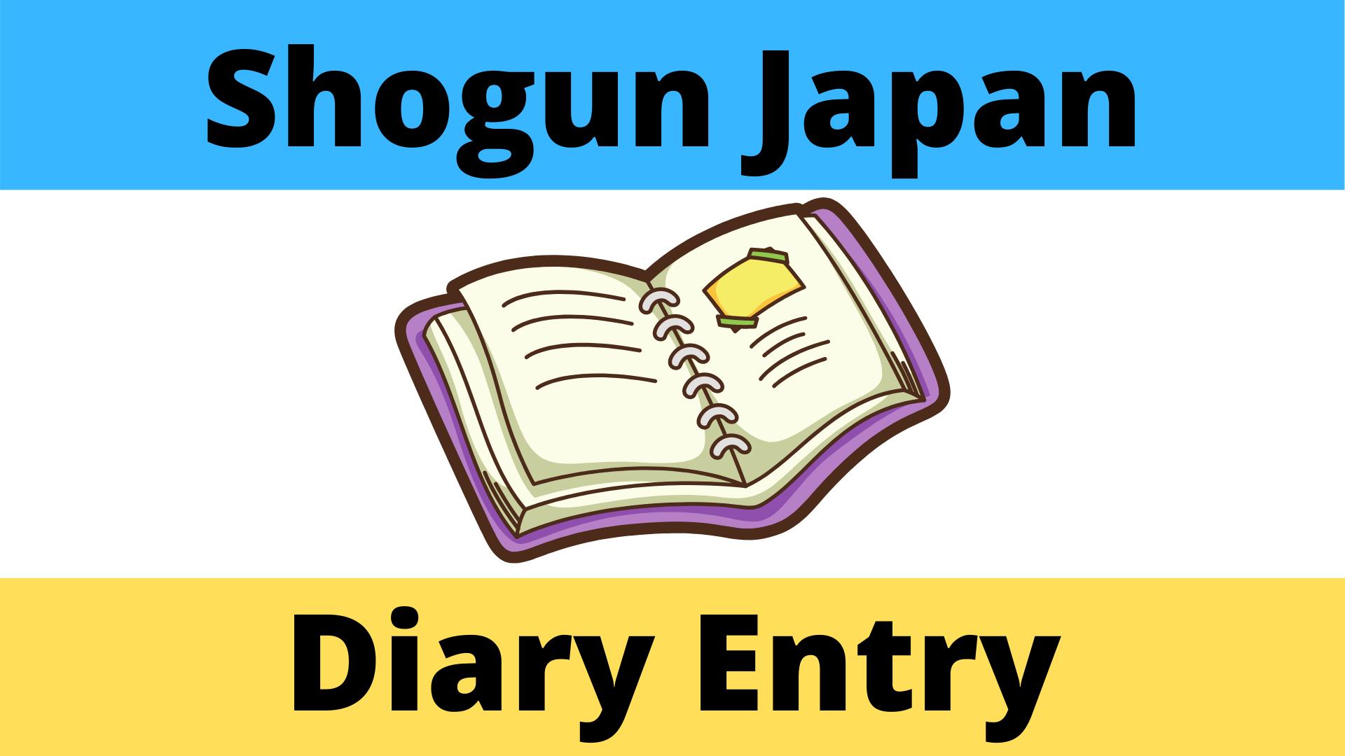 Japan Under The Shoguns Diary Worksheet