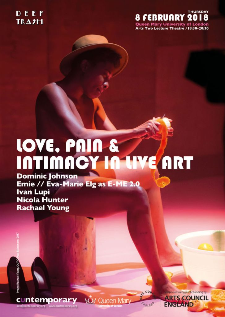 Love, Pain & Intimacy in Live Art - poster