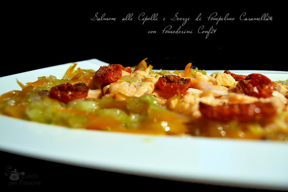 Salmone con Cipolle e Scorze di Pompelmo caramellate e Pomodorini confit