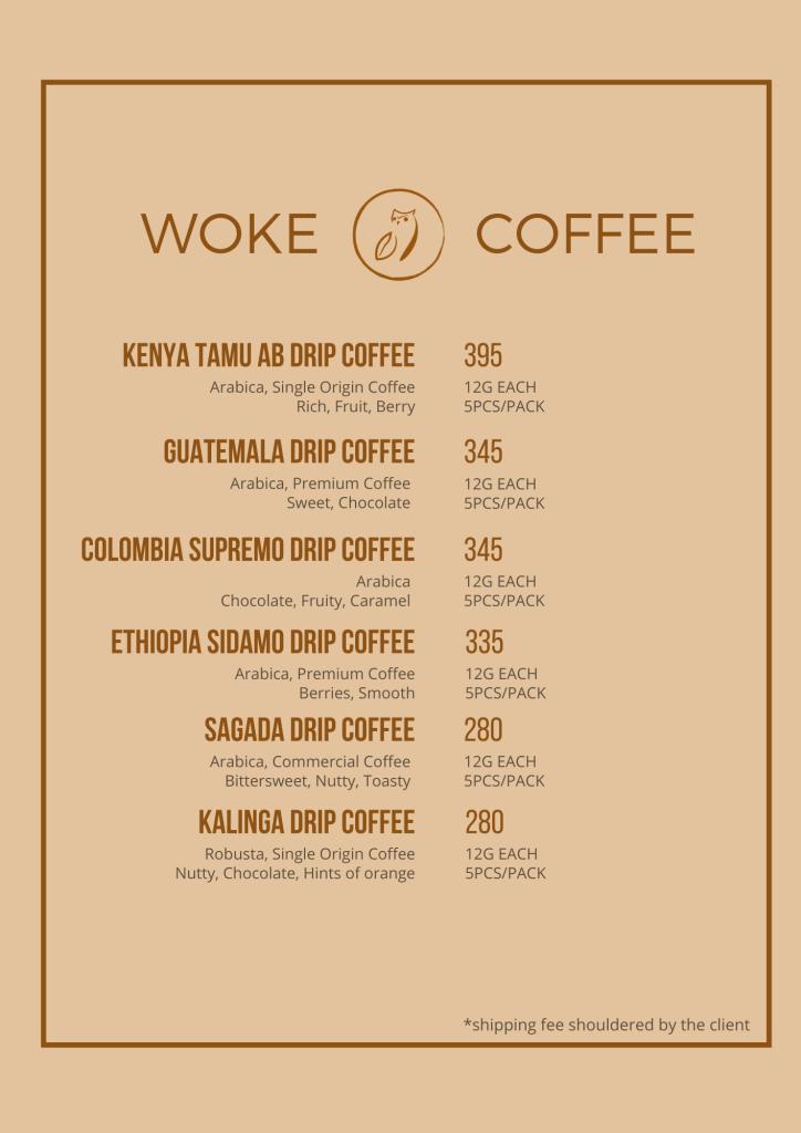 Woke Coffee Drip Coffee Menu