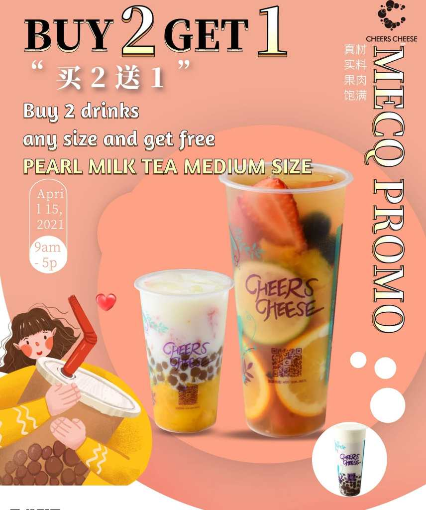 Cheers Cheese Promo Buy 2 Take 1 and Get a Free Pearl Milk Tea
