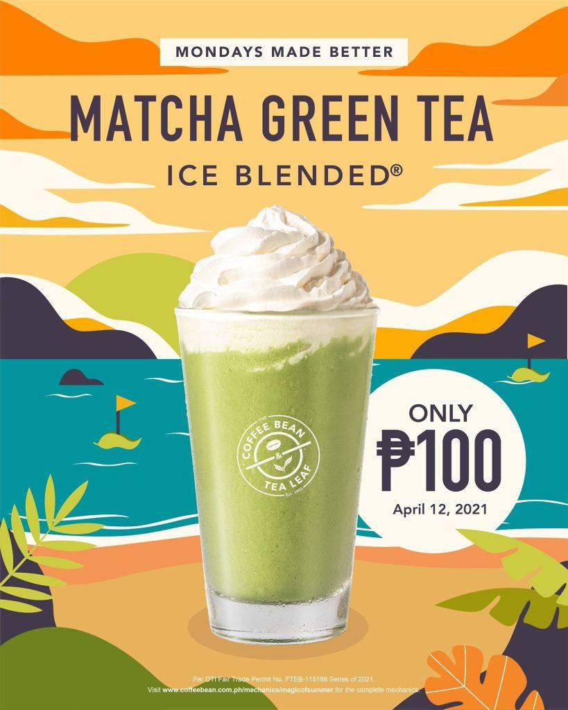 Coffee Bean & Tea Leaf Monday Promo P100 Matcha Green Tea Ice Blended