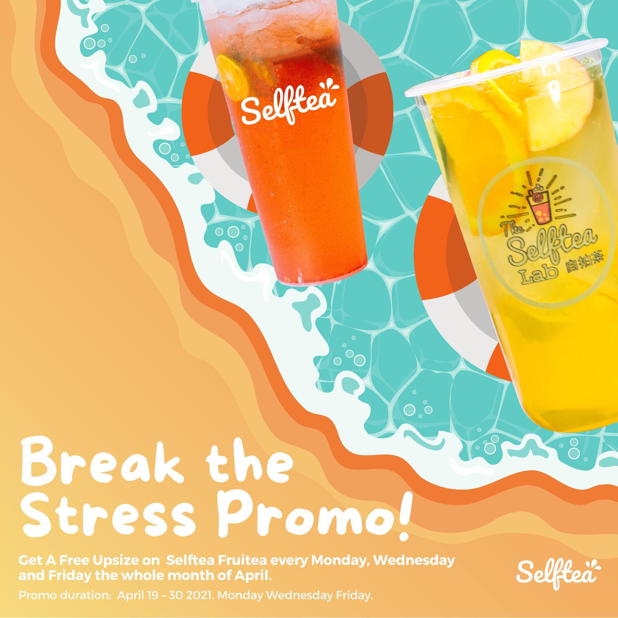 Selftea Break The Stress Promo