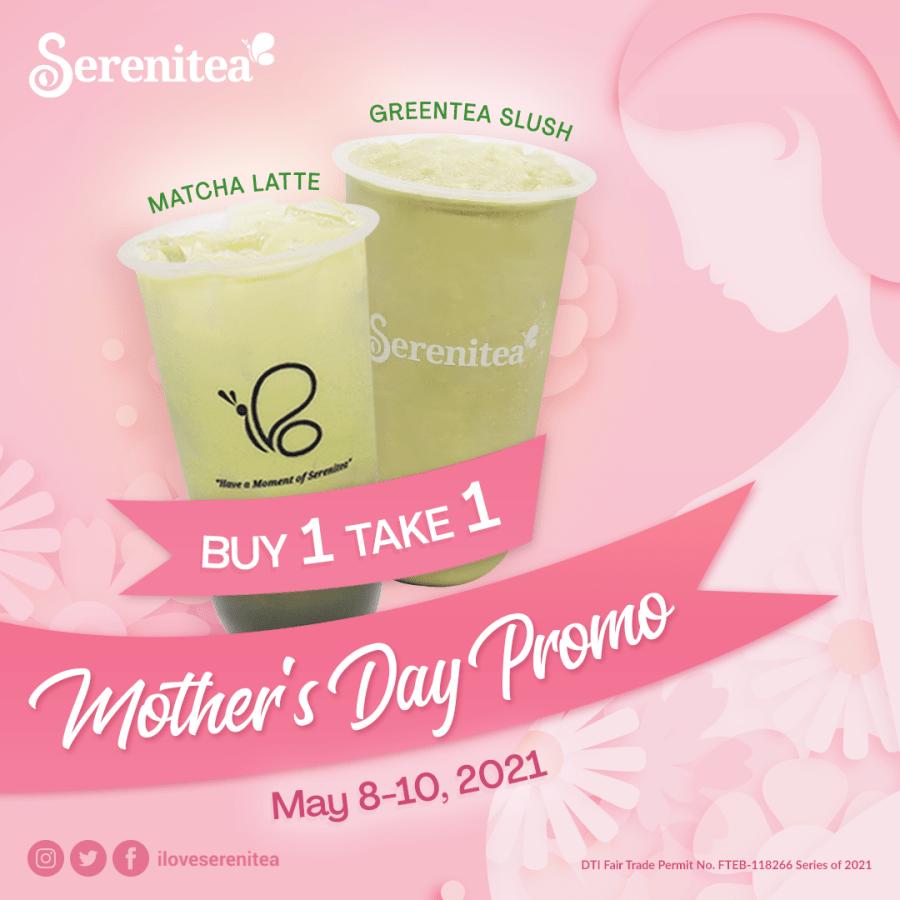 Serenitea Buy 1 Take 1 Mother's Day Promo