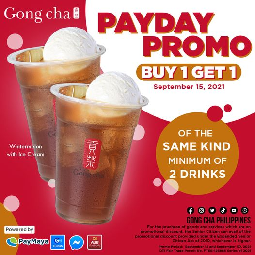 Gong Cha Payday Promo Get Buy 1 Get 1 of your favorite Gong Cha drinks