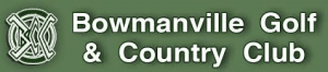 Bowmanville Golf & Country Club