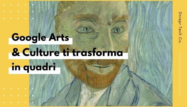 I nuovi filtri per diventare un'opera d'arte di Google Arts & Culture