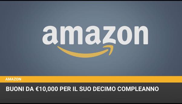 Amazon compie 10 anni e regala buoni da €10,000