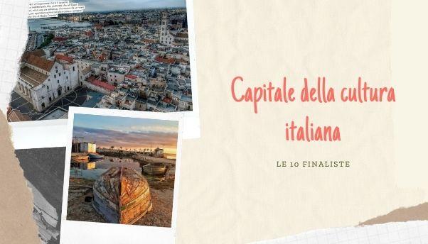 Le 10 città candidate a Capitale della Cultura 2022