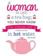 Women-Are-Like-Tea-Bags