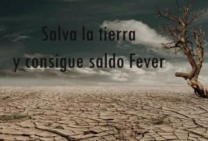tierra y saldo fever