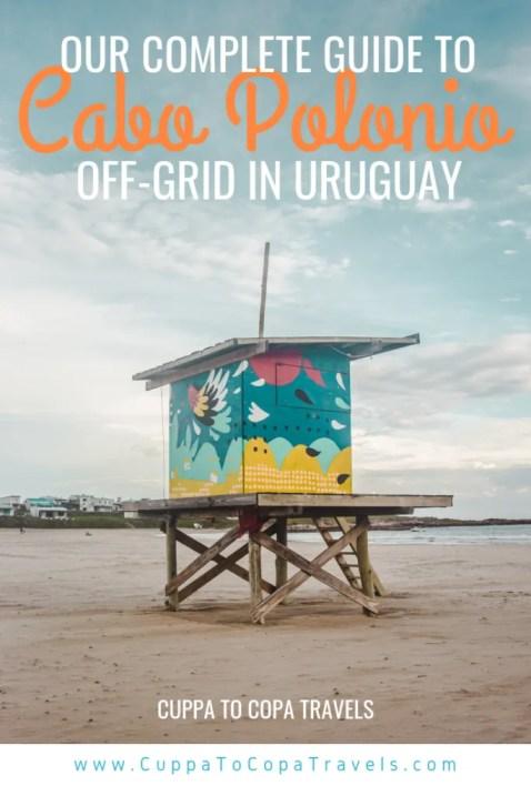Cabo Polonio travel guide Uruguay off-grid beaches