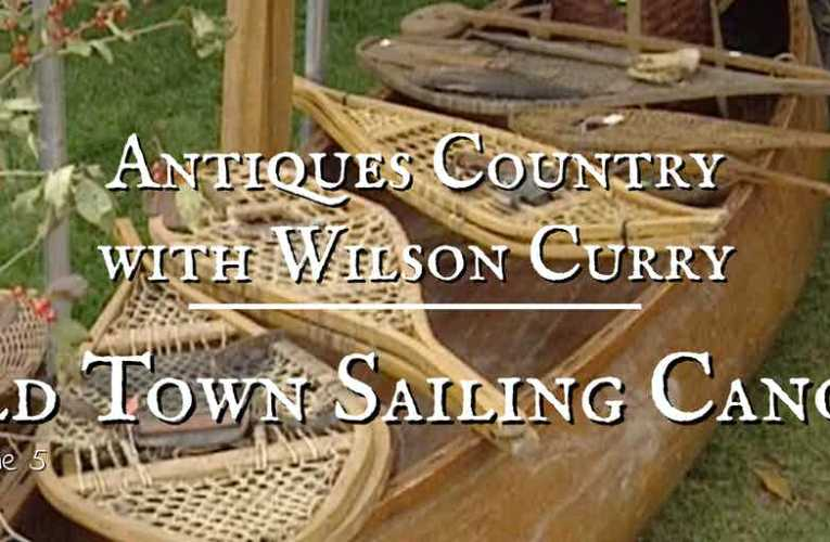 Antiques Country: Old Town Sailing Canoes