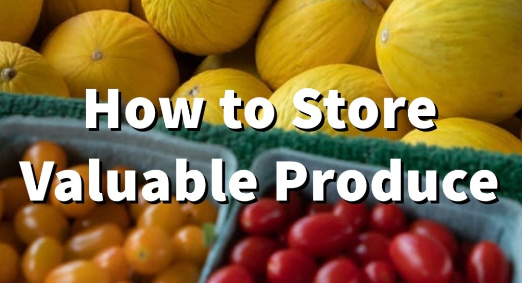 How to Store Garden Produce 1