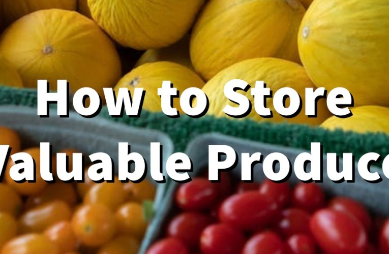 How to Store Garden Produce
