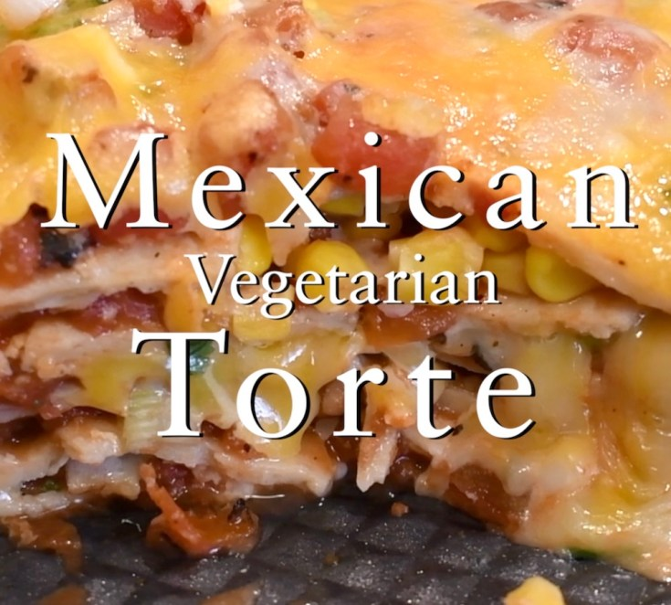Savory 5-Layer Vegetarian Mexican Torte 1